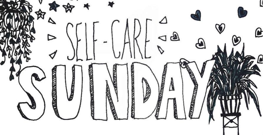Self-Care Sunday!